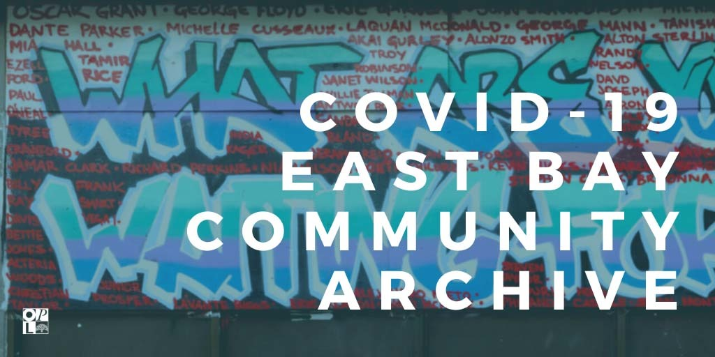 COVID-19 East Bay Community Archive