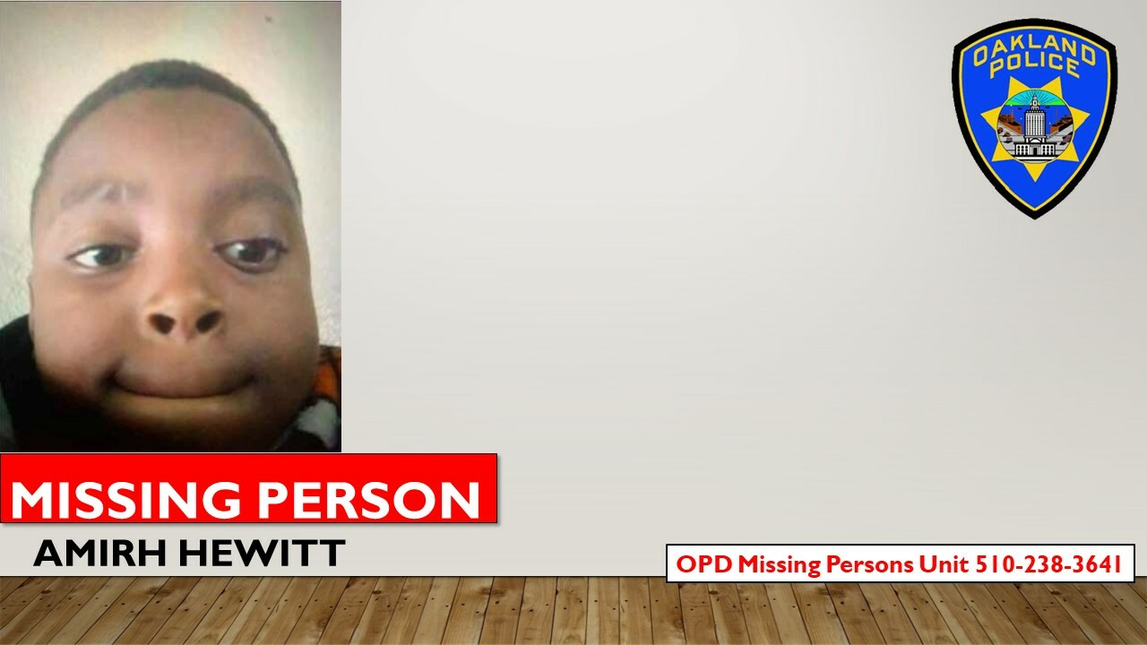 Photo of Missing person Amirh Hewitt OPD Missing Persons Unit 510-238-3641