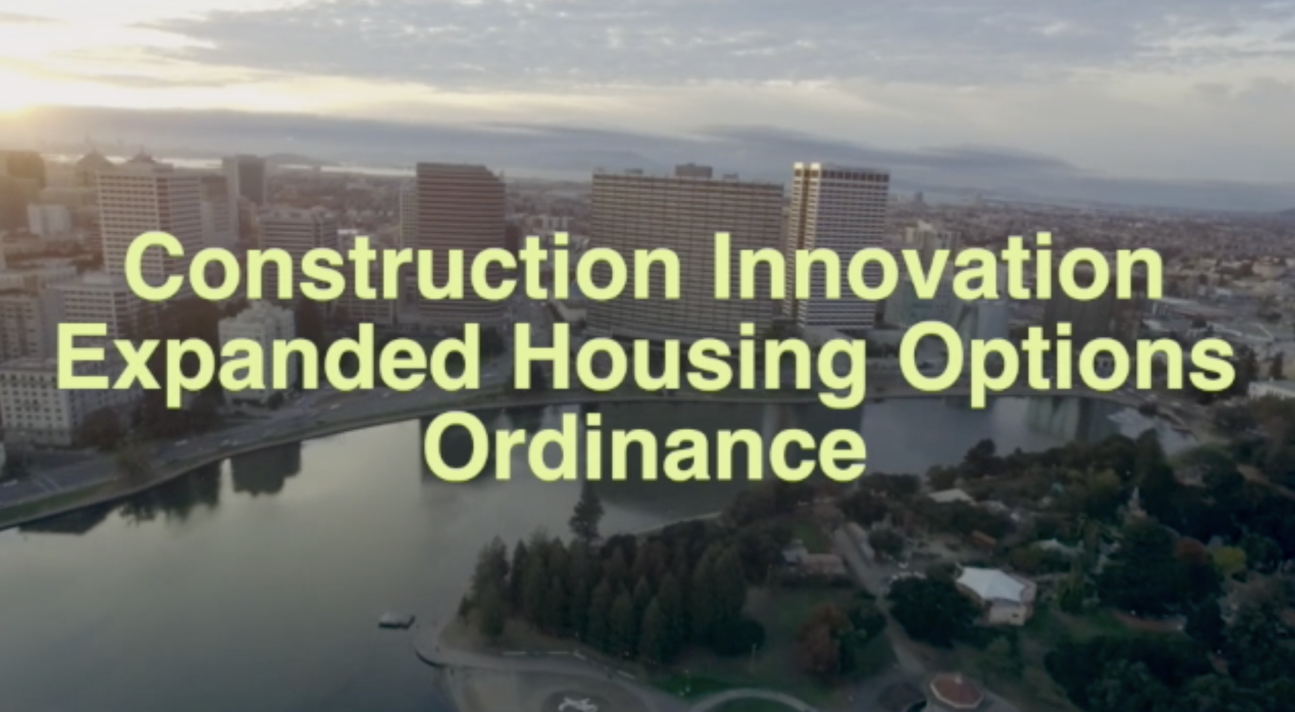 Construction Innovation Expanded Housing Options Ordinance