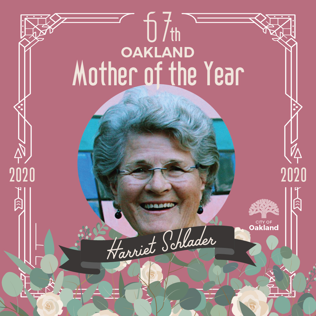 Picture of Harriet Shlader with pink back ground and text that says 67th Oakland Mother of the Year. Flowers adorn the bottom of the image.
